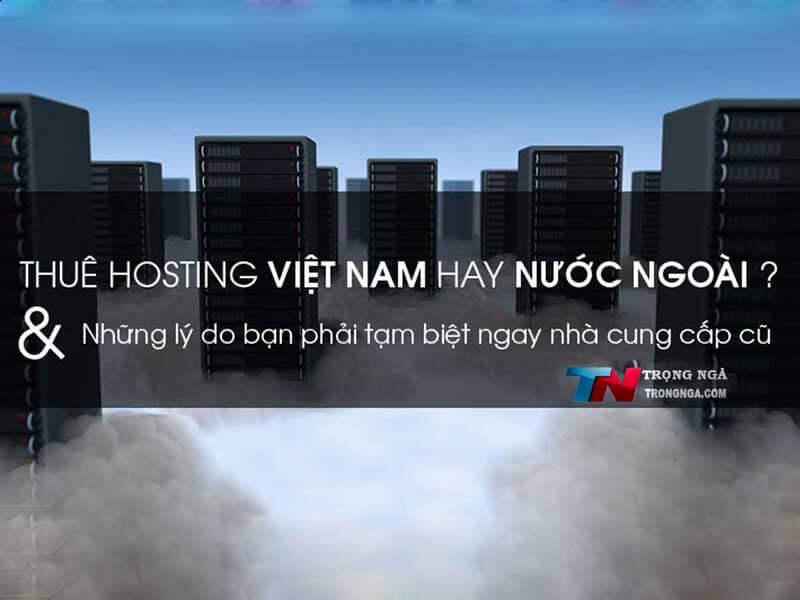 Hosting Việt Nam có tốt không